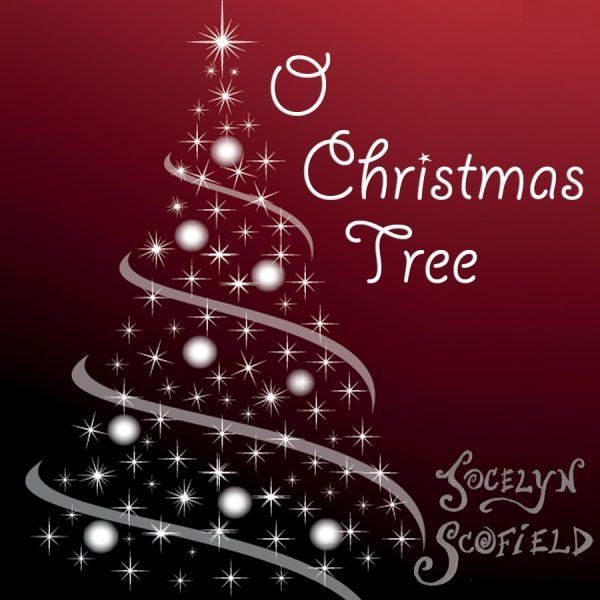 O Christmas Tree (Single) - Jocelyn Scofield
